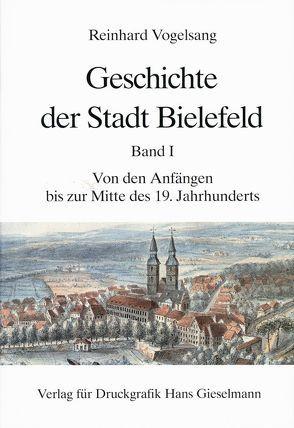 Geschichte der Stadt Bielefeld von Vogelsang,  Reinhard