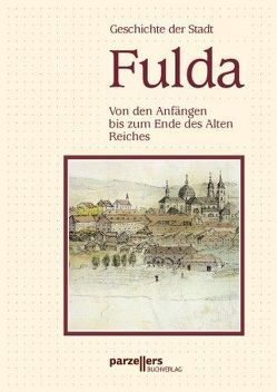 Geschichte der Stadt Fulda – Band I von Hamberger,  Wolfgang