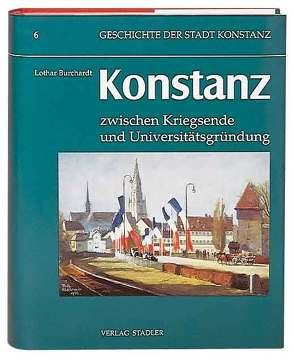 Geschichte der Stadt Konstanz / Konstanz im 20. Jahrhundert von Burchardt,  Lothar