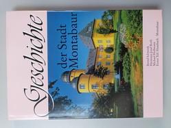 Geschichte der Stadt Montabaur / Humbach – Montabaur von Hollmann,  Michael, Possel-Dölken,  Paul, Roth,  Hermann Joseph, Schwenk,  Bernd