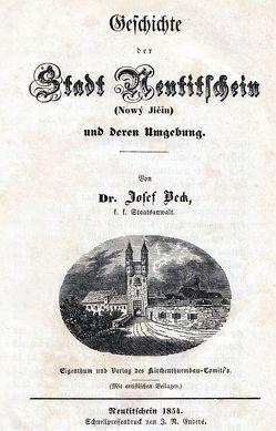 Geschichte der Stadt Neutitschein und deren Umgebung von Beck,  Josef