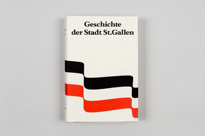 Geschichte der Stadt St. Gallen von Ehrenzeller,  Ernst