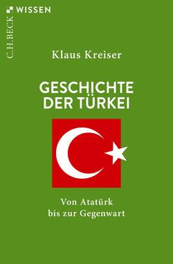 Geschichte der Türkei von Kreiser,  Klaus