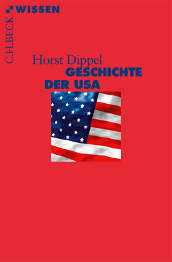 Geschichte der USA von Dippel,  Horst