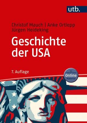 Geschichte der USA von Heideking,  Jürgen, Mauch,  Christof, Ortlepp,  Anke