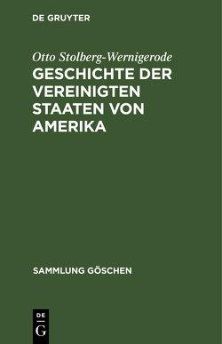 Geschichte der Vereinigten Staaten von Amerika von Stolberg-Wernigerode,  Otto