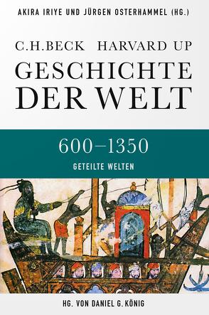 Geschichte der Welt Agrarische und nomadische Herausforderungen von Iriye,  Akira, Kafadar,  Cemal, Osterhammel,  Jürgen