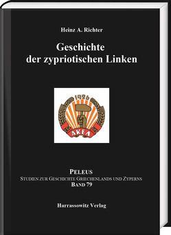 Geschichte der zypriotischen Linken von Richter,  Heinz A.