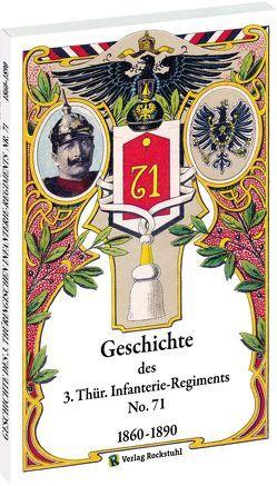 Geschichte des 3. Thüringischen Infanterie-Regiments Nr. 71 1860–1890 von Brachmanski,  Hans-Peter, unbekannt