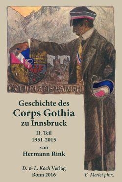 Geschichte des akademischen Corps Gothia zu Innsbruck von Rink,  Hermann