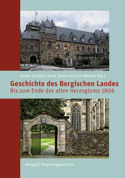 Geschichte des Bergischen Landes von Gorißen,  Stefan, Pielhoff,  Stephen, Walter,  Vanessa