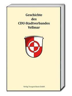 Geschichte des CDU-Stadtverbandes Vellmar von Knüppel,  Michael