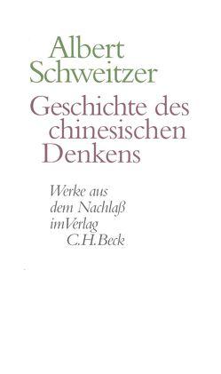 Geschichte des chinesischen Denkens von Kaempf,  Bernard, Roetz,  Heiner, Schweitzer,  Albert, Zürcher,  Johann