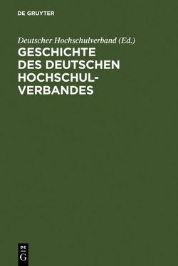 Geschichte des Deutschen Hochschulverbandes von Bauer,  Franz, Deutscher Hochschulverband