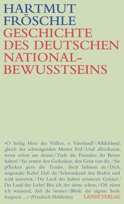 Geschichte des deutschen Nationalbewußtseins von Fröschle,  Hartmut