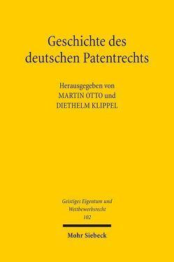 Geschichte des deutschen Patentrechts von Otto,  Martin