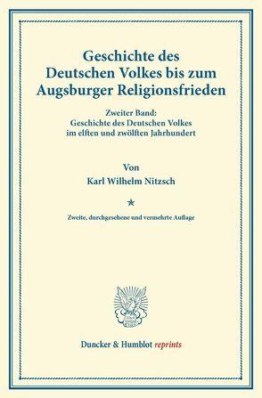 Geschichte des Deutschen Volkes bis zum Augsburger Religionsfrieden. von Matthäi,  Georg, Nitzsch,  Karl Wilhelm