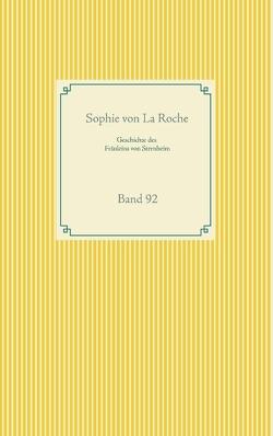Geschichte des Fräuleins von Sternheim von La Roche,  Sophie von