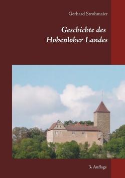 Geschichte des Hohenloher Landes von Strohmaier,  Gerhard