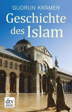 Geschichte des Islam von Krämer,  Gudrun