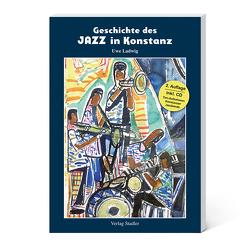 Geschichte des Jazz in Konstanz von Ladwig,  Uwe