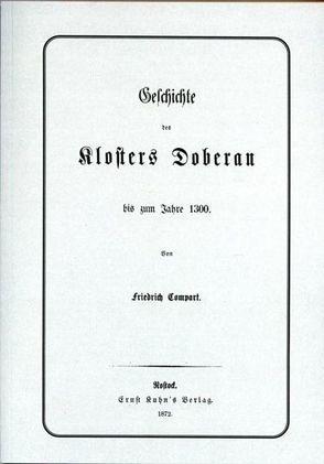 Geschichte des Klosters Doberan bis zum Jahre 1300 von Compart,  Friedrich, Karge,  Wolf