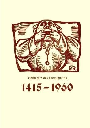Geschichte des Ludwigsteins von Jantzen,  Hinrich