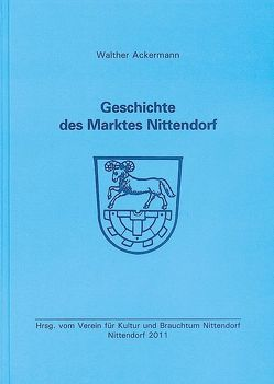 Geschichte des Marktes Nittendorf von Ackermann,  Walther