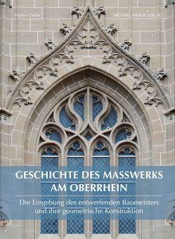 Geschichte des Maßwerks am Oberrhein von Gfeller,  Walter