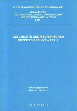 Geschichte des Medizinischen Dienstes der NVA – Teil II von Lemmens,  Franz J