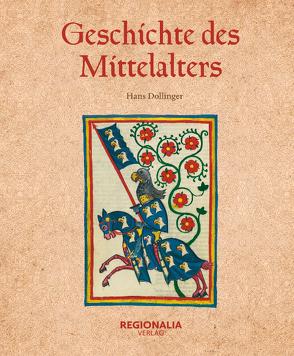 Geschichte des Mittelalters von Dollinger,  Hans
