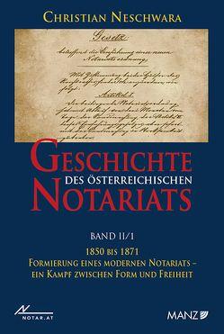 Geschichte des österreichischen Notariats von Neschwara,  Christian