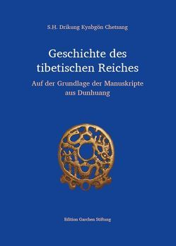 Geschichte des tibetischen Reiches von Chetsang,  Kyabgön, Gruber,  Elmar R.