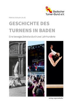 Geschichte des Turnens in Baden von Schuder (et. al.),  Felicitas