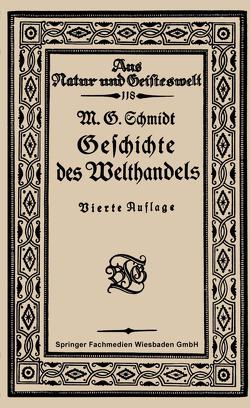 Geschichte des Welthandels von Schmidt,  Mar Georg