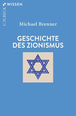 Geschichte des Zionismus von Brenner,  Michael