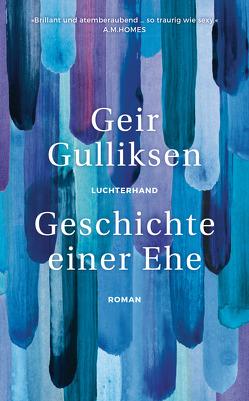 Geschichte einer Ehe von Allenstein,  Ursel, Gulliksen,  Geir