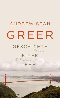 Geschichte einer Ehe von Greer,  Andrew Sean, Strätling,  Uda