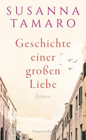 Geschichte einer großen Liebe von Kleiner,  Barbara, Tamaro,  Susanna