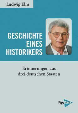 Geschichte eines Historikers von Elm,  Ludwig