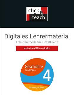 Geschichte entdecken – Schleswig-Holstein / Geschichte entdecken SHS click & teach 4 Box von Schulte,  Rolf, Stello,  Benjamin