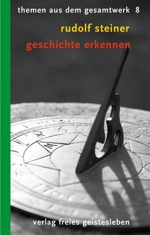 Geschichte erkennen von Lindenberg,  Christoph, Steiner,  Rudolf