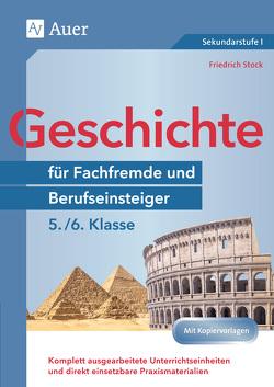 Geschichte für Fachfremde und Berufseinsteiger 5-6 von Stock,  Friedrich