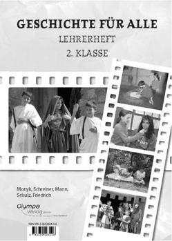 Geschichte für alle 2 – Lehrerheft von Elisabeth,  Friedrich, Mann,  Elisabeth, Monyk,  Elisabeth, Schreiner,  Eva, Schulz,  Dagmar