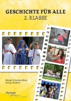 Geschichte für alle von Friedrich,  Brigitte, Mann,  Elisabeth, Monyk,  Elisabeth, Schreiner,  Eva, Schulz,  Dagmar