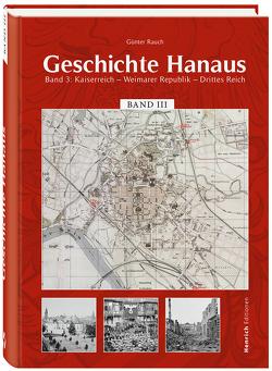 Geschichte Hanaus, Band 3 von Rauch,  Günter