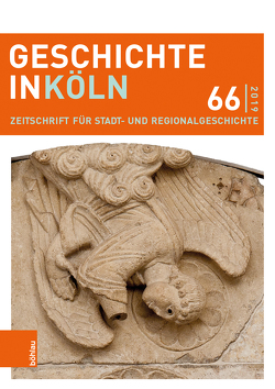 Geschichte in Köln 66 (2019) von Hillen,  Christian, Kaiser,  Michael, Wunsch,  Stefan