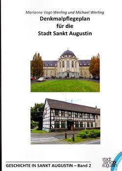 Geschichte in Sankt Augustin / Denkmalpflegeplan für die Stadt Sankt Augustin von Vogt-Werling,  Marianne, Werling,  Michael
