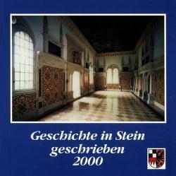 Geschichte in Stein geschrieben von Lohwasser,  Gerd, Schötz,  Hartmut, Töpner,  Kurt