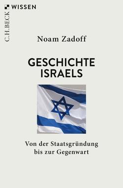 Geschichte Israels von Zadoff,  Noam